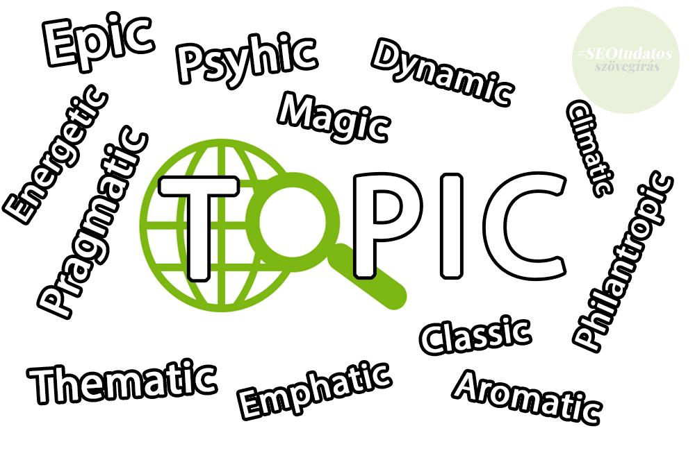Blogposzt témaötletek - Milyen a jó téma? - Tóth Adorján, SEOtudatos szövegíró